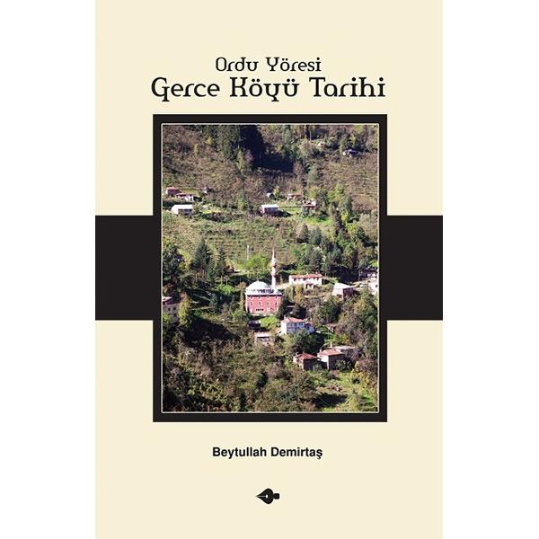 Ordu Yöresi, Gerce Köyü Tarihi