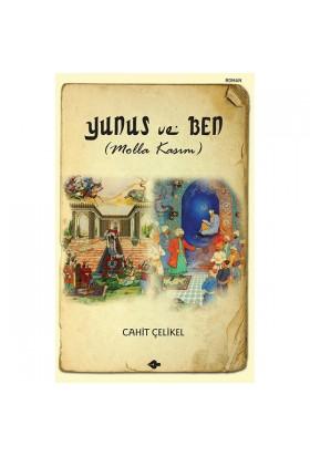 Yunus ve Ben (Molla Kasım)